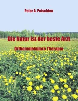 Abbildung von Potschien | Die Natur ist der beste Arzt | 2001