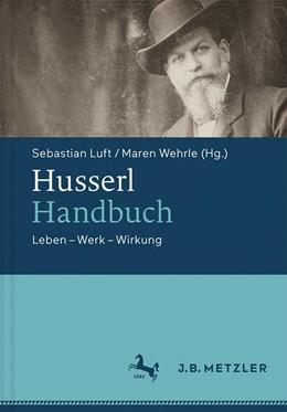 Abbildung von Luft / Wehrle | Husserl-Handbuch | 1. Auflage | 2017 | beck-shop.de