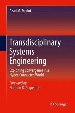 Abbildung von Madni | Transdisciplinary Systems Engineering | 1. Auflage | 2017 | beck-shop.de