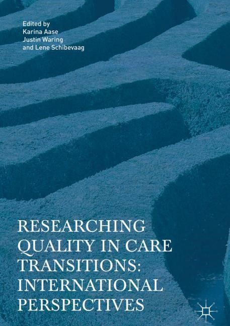 Abbildung von Aase / Waring / Schibevaag | Researching Quality in Care Transitions | 2017