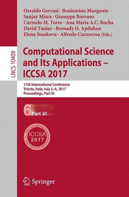 Abbildung von Gervasi / Murgante / Misra / Borruso / Torre / Rocha / Taniar / Apduhan / Stankova / Cuzzocrea   Computational Science and Its Applications - ICCSA 2017   2017
