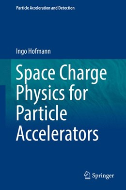 Abbildung von Hofmann | Space Charge Physics for Particle Accelerators | 2017