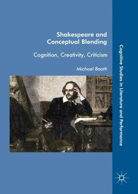 Shakespeare and Conceptual Blending | Booth, 2017 | Buch (Cover)