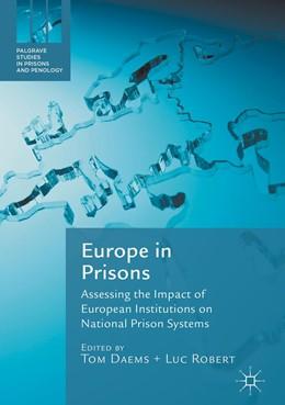 Abbildung von Daems / Robert | Europe in Prisons | 1. Auflage | 2017 | beck-shop.de