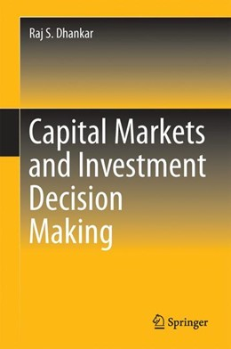Abbildung von Dhankar | Capital Markets and Investment Decision Making | 2019