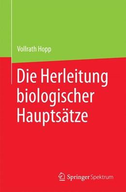 Abbildung von Hopp | Die Herleitung biologischer Hauptsätze | 2017