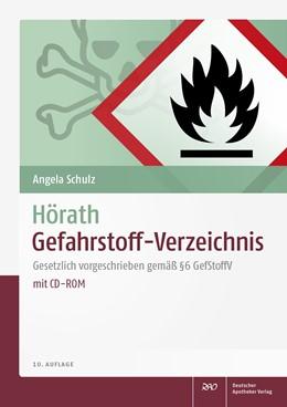 Abbildung von Schulz   Hörath Gefahrstoff-Verzeichnis   10., überarbeitete und erweiterte Auflage.   2017   Gesetzlich vorgeschrieben gemä...