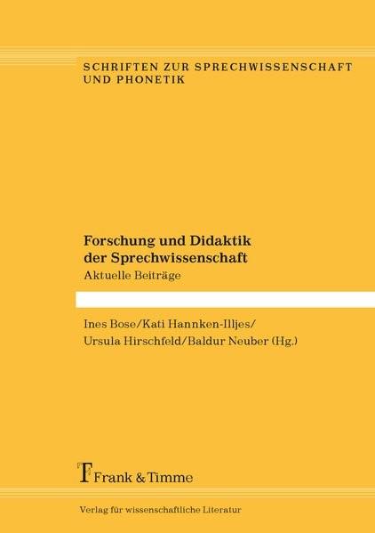Forschung und Didaktik der Sprechwissenschaft | Bose / Hannken-Illjes / Hirschfeld / Neuber, 2017 | Buch (Cover)