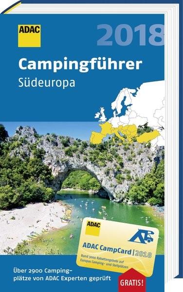 ADAC Campingführer Südeuropa 2018, 2018   Buch (Cover)