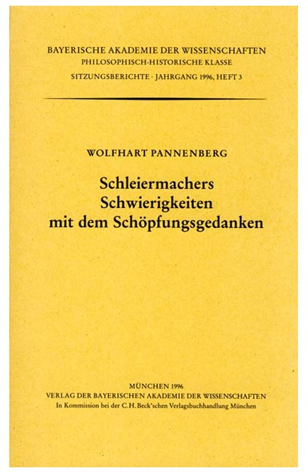 Cover: , Schleiermachers Schwierigkeiten mit dem Schöpfungsgedanken