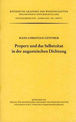 Abbildung von Günther, Hans-Christian | Properz und das Selbstzitat in der augusteischen Dichtung | 1997 | Vorgelegt von Ernst Vogt in de... | Heft 1997/2