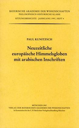 Abbildung von Kunitzsch, Paul | Neuzeitliche europäische Himmelsgloben mit arabischen Inschriften | 1. Auflage | 1997 | Heft 1997/4 | beck-shop.de