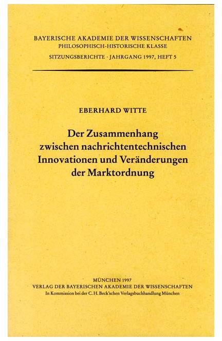 Cover: , Der Zusammenhang zwischen nachrichtentechnischen Innovationen und Veränderungen der Marktordnung