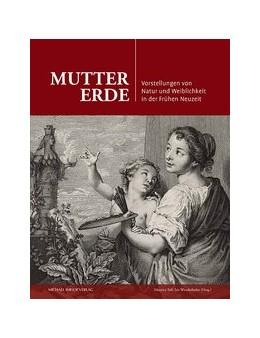 Abbildung von Saß / Wenderholm   Mutter Erde   2017   Vorstellungen von Natur und We...