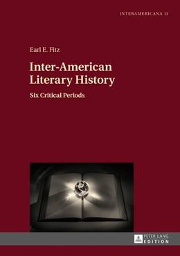 Abbildung von Fitz | Inter-American Literary History | 2017 | Six Critical Periods