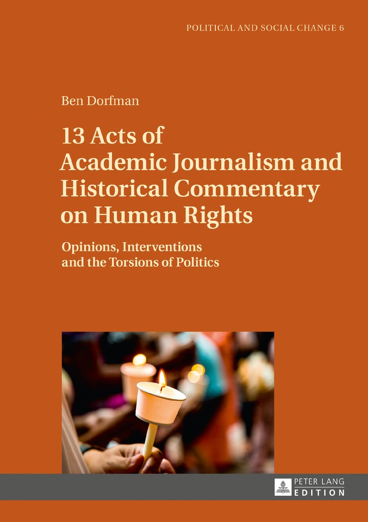 Abbildung von Dorfman | 13 Acts of Academic Journalism and Historical Commentary on Human Rights | 2017