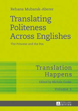Abbildung von Mubarak-Aberer | Translating Politeness Across Englishes | 2017 | The Princess and the Pea