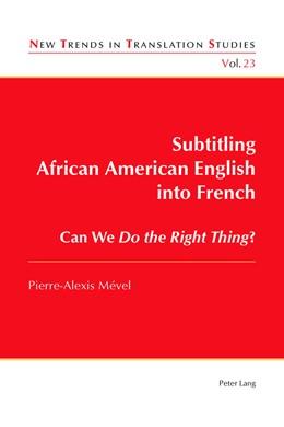 Abbildung von Mével | Subtitling African American English into French | 1. Auflage | 2017 | beck-shop.de