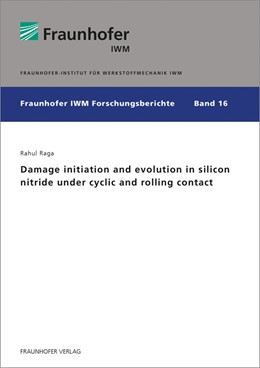 Abbildung von Raga | Damage initiation and evolution in silicon nitride under cyclic and rolling contact | 1. Auflage | 2017 | beck-shop.de