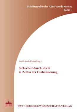 Abbildung von Adolf-Arndt-Kreis | Sicherheit durch Recht in Zeiten der Globalisierung | 2003 | 1