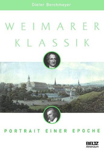 Weimarer Klassik | Borchmeyer | Neuausgabe, 1998 | Buch (Cover)