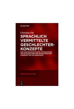 Abbildung von Ott | Sprachlich vermittelte Geschlechterkonzepte | 1. Auflage | 2017 | beck-shop.de