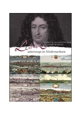 Abbildung von Ruppelt / Boetticher | Leibniz unterwegs in Niedersachsen | 1. Auflage | 2017 | beck-shop.de