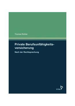 Abbildung von Richter | Private Berufsunfähigkeitsversicherung | 2017 | Nach der Rechtsprechung