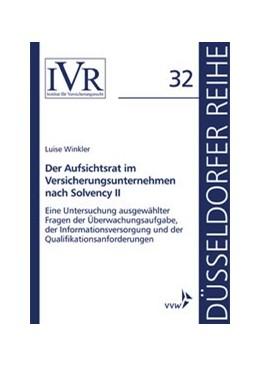 Abbildung von Winkler / Looschelders / Lothar | Der Aufsichtsrat im Versicherungsunternehmen nach Solvency II | 2017 | - Eine Untersuchung ausgewählt... | 32