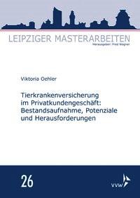 Tierkrankenversicherung im Privatkundengeschäft: | Oehler / Wagner, 2017 | Buch (Cover)