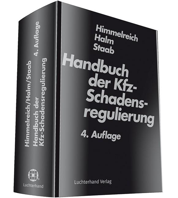 Handbuch der Kfz-Schadensregulierung | Himmelreich / Halm / Staab | 4. Auflage, 2018 | Buch (Cover)