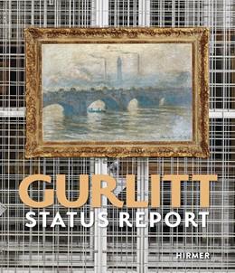 Abbildung von Kunst- und Ausstellungshalle der Bundesrepublik Deutschland GmbH / Bern | Gurlitt: Status Report | 1. Auflage | 2017 | beck-shop.de