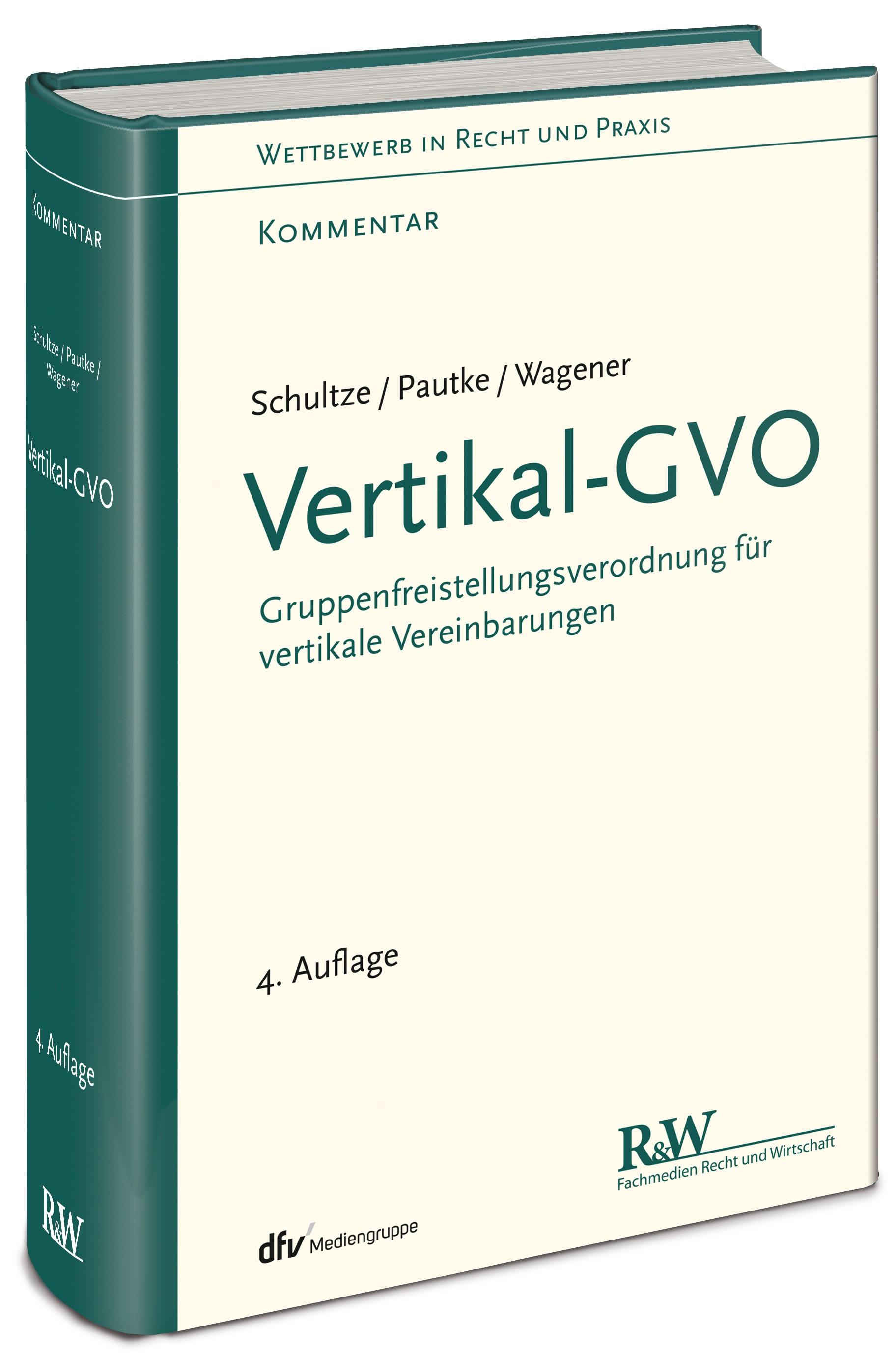 Vertikal-GVO | Schultze / Pautke / S. Wagener | 4., überarbeitete Auflage, 2018 | Buch (Cover)