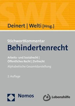 Abbildung von Deinert / Welti (Hrsg.) | StichwortKommentar Behindertenrecht | 2. Auflage | 2018 | Arbeits- und Sozialrecht | Öff...