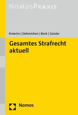 Gesamtes Strafrecht aktuell | Knierim / Oehmichen / Beck / Geisler, 2017 | Buch (Cover)