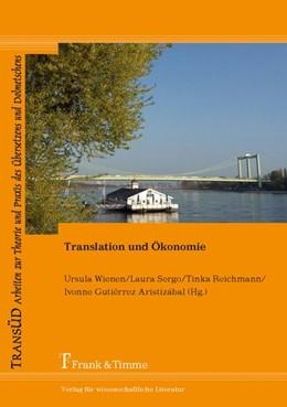 Abbildung von Wienen / Sergo / Reichmann / Gutiérrez Aristizábal | Translation und Ökonomie | 2017