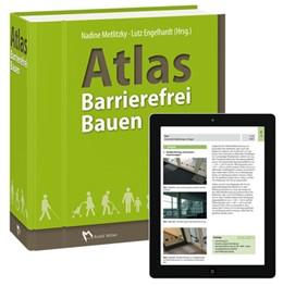 Abbildung von Metlitzky / Engehardt   Atlas Barrierefrei Bauen   2018