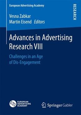 Abbildung von Zabkar / Eisend | Advances in Advertising Research VIII | 1st ed. 2017 | 2017 | Challenges in an Age of Dis-En...