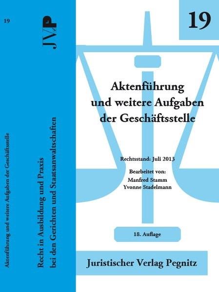 Aktenführung und weitere Aufgaben der Geschäftsstelle | Stamm / Stamm | 21. Auflage, 2016 | Buch (Cover)