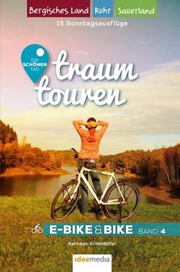 Abbildung von Schönhöfer / Schöllkopf   Traumtouren E-Bike & Bike Band 4   1. Auflage   2018   Ein schöner Tag - 15 Sonntagst...
