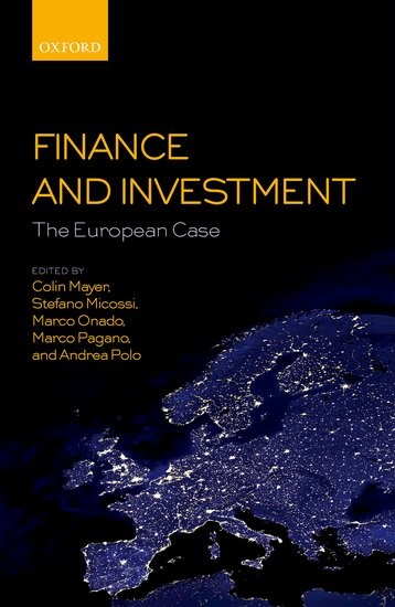 Finance and Investment: The European Case | Mayer / Micossi / Onado / Pagano / Polo, 2017 | Buch (Cover)