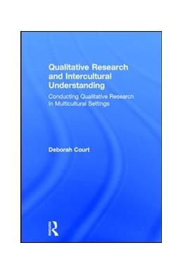 Abbildung von Court | Qualitative Research and Intercultural Understanding | 1. Auflage | 2017 | beck-shop.de