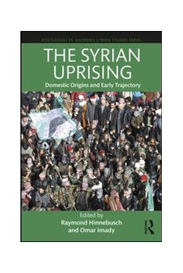 Abbildung von Hinnebusch / Imady | The Syrian Uprising | 2018 | Domestic Origins and Early Tra...