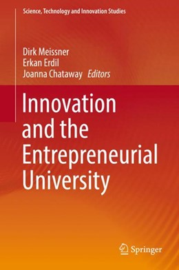 Abbildung von Meissner / Erdil / Chataway | Innovation and the Entrepreneurial University | 1st ed. 2018 | 2018