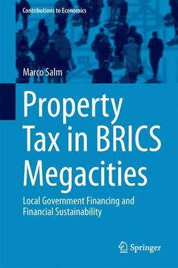 Abbildung von Salm | Property Tax in BRICS Megacities | 1st ed. 2017 | 2017 | Local Government Financing and...