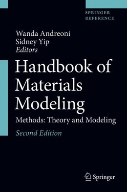 Abbildung von Yip / Andreoni | Handbook of Materials Modeling | 2nd ed. 2020 | 2020 | Methods: Theory and Modeling