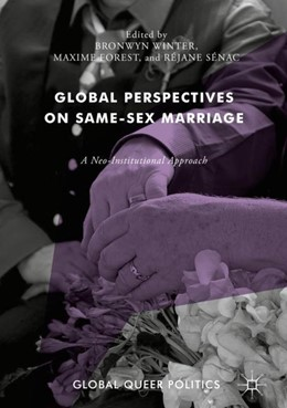 Abbildung von Winter / Forest / Sénac | Global Perspectives on Same-Sex Marriage | 1st ed. 2018 | 2017 | A Neo-Institutional Approach