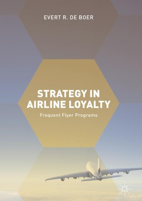 Strategy in Airline Loyalty | de Boer | 1st ed. 2018, 2017 | Buch (Cover)