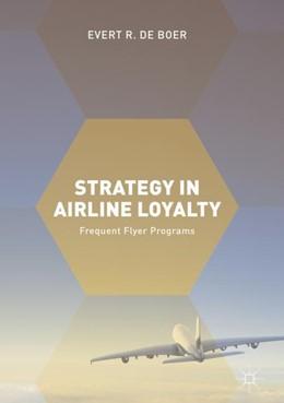 Abbildung von de Boer   Strategy in Airline Loyalty   1. Auflage   2017   beck-shop.de