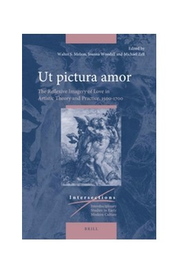 Abbildung von Melion / Zell / Woodall | Ut pictura amor | 2017 | The Reflexive Imagery of Love ... | 48